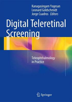 Digital Teleretinal Screening: Teleophthalmology in Practice