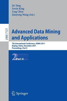 Advanced Data Mining and Applications: 7th International Conference, ADMA 2011, Beijing, China, December 17-19, 2011, Proceedings, Part II