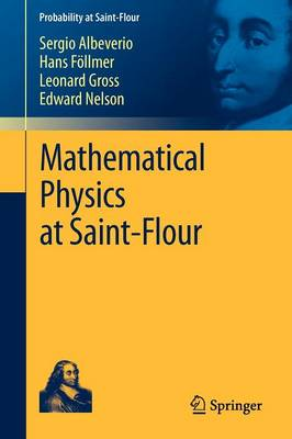 Mathematical Physics at Saint-Flour