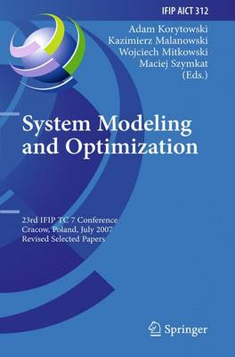 System Modeling and Optimization: 23rd IFIP TC 7 Conference, Cracow, Poland, July 23-27, 2007, Revised Selected Papers