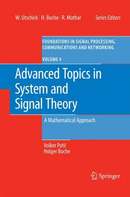 Advanced Topics in System and Signal Theory: A Mathematical Approach