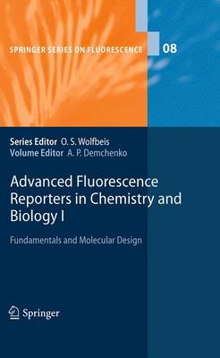 Advanced Fluorescence Reporters in Chemistry and Biology I: Fundamentals and Molecular Design
