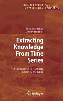Extracting Knowledge From Time Series: An Introduction to Nonlinear Empirical Modeling