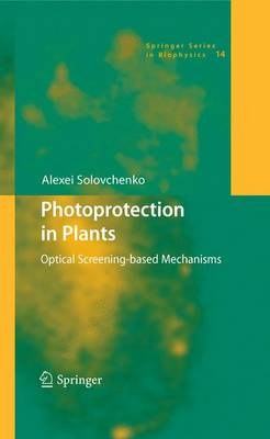 Photoprotection in Plants: Optical Screening-based Mechanisms