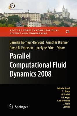 Parallel Computational Fluid Dynamics 2008: Parallel Numerical Methods, Software Development and Applications