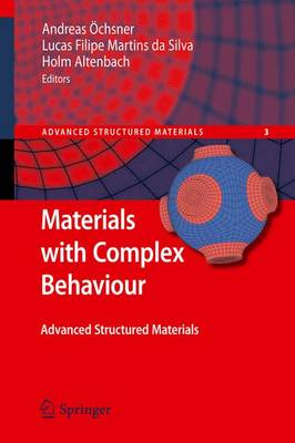 Materials with Complex Behaviour: Modelling, Simulation, Testing, and Applications