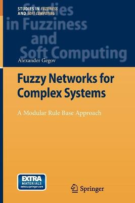 Fuzzy Networks for Complex Systems: A Modular Rule Base Approach