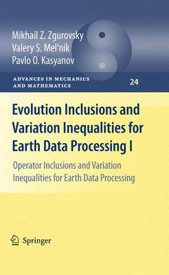 Evolution Inclusions and Variation Inequalities for Earth Data Processing I: Operator Inclusions and Variation Inequalities for Earth Data Processing