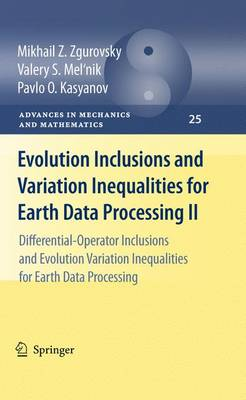 Evolution Inclusions and Variation Inequalities for Earth Data Processing II: Differential-Operator Inclusions and Evolution Variation Inequalities for Earth Data Processing