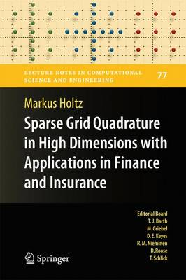 Sparse Grid Quadrature in High Dimensions with Applications in Finance and Insurance