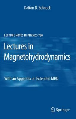 Lectures in Magnetohydrodynamics: With an Appendix on Extended MHD