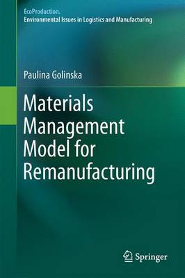 Materials Management Model for Remanufacturing