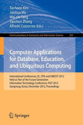 Computer Applications for Database, Education and Ubiquitous Computing