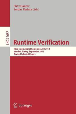 Runtime Verification: Third International Conference, RV 2012, Istanbul, Turkey, September 25-28, 2012, Revised Selected Papers