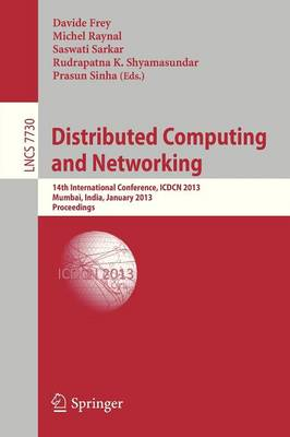 Distributed Computing and Networking: 14th International Conference, ICDCN 2013, Mumbai, India, January 3-6, 2013. Proceedings