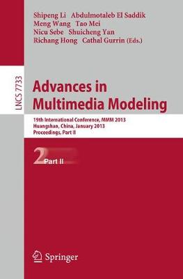 Advances in Multimedia Modeling: 19th International Conference, MMM 2012, Huangshan, China, January 7-9, 2012, Proceedings, Part II