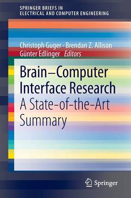 Brain-Computer Interface Research: A State-of-the-Art Summary