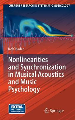 Nonlinearities and Synchronization in Musical Acoustics and Music Psychology