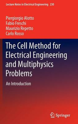 The Cell Method for Electrical Engineering and Multiphysics Problems: An Introduction