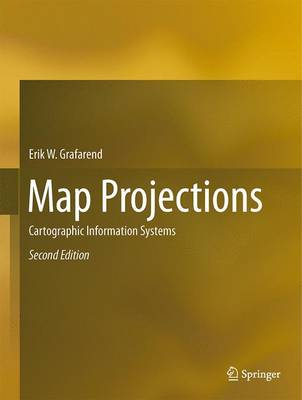 Map Projections: Cartographic Information Systems