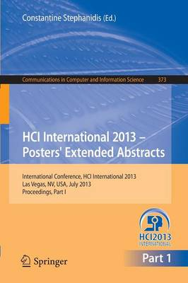 HCI International 2013 - Posters' Extended Abstracts: International Conference, HCI International 2013, Las Vegas, NV, USA, July 21-26, 2013,        Proceedings, Part I