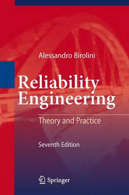 Reliability Engineering: Theory and Practice