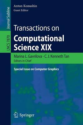 Transactions on Computational Science XIX: Special Issue on Computer Graphics