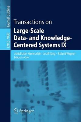 Transactions on Large-Scale Data- and Knowledge-Centered Systems IX