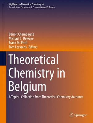 Theoretical Chemistry in Belgium: A Topical Collection from Theoretical Chemistry Accounts