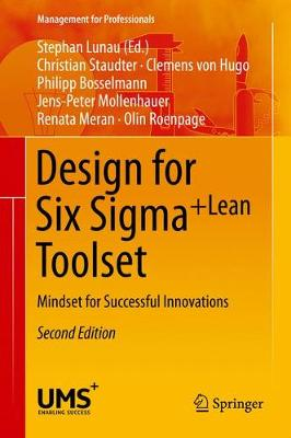 Design for Six Sigma + LeanToolset: Mindset for Successful Innovations