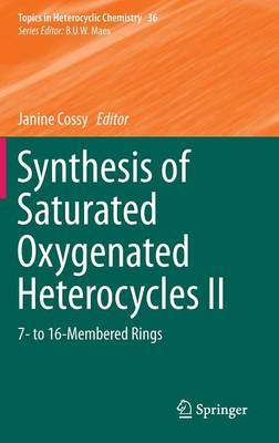Synthesis of Saturated Oxygenated Heterocycles: 7- to 16-Membered Rings: II