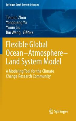 Flexible Global Ocean-Atmosphere-Land System Model: A Modeling Tool for the Climate Change Research Community