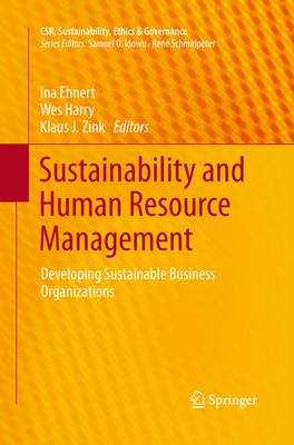 Sustainability and Human Resource Management: Developing Sustainable Business Organizations