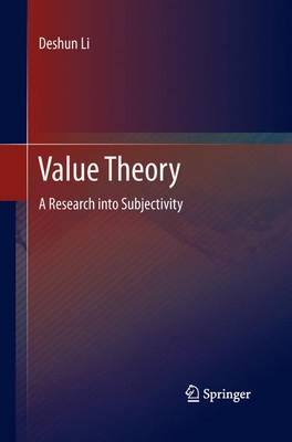 Value Theory: A Research into Subjectivity