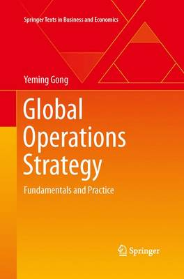 Global Operations Strategy: Fundamentals and Practice
