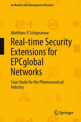 Real-time Security Extensions for EPCglobal Networks: Case Study for the Pharmaceutical Industry