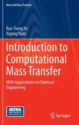 Introduction to Computational Mass Transfer: With Applications to Chemical Engineering