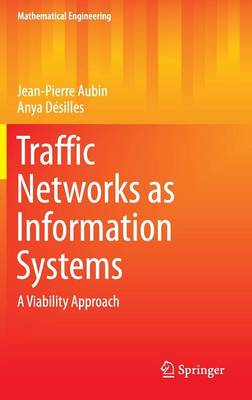 Traffic Networks as Information Systems: A Viability Approach