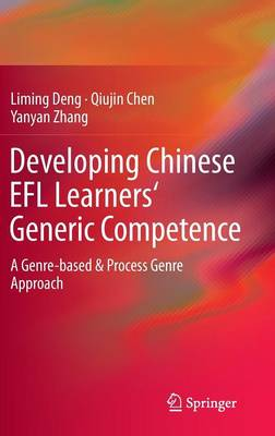 Developing Chinese EFL Learners' Generic Competence: A Genre-based & Process Genre Approach