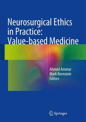 Neurosurgical Ethics in Practice: Value-based Medicine