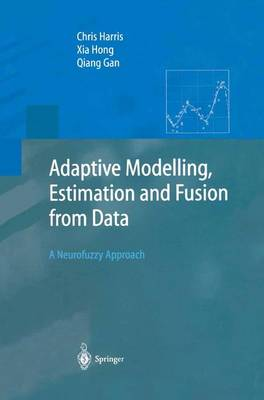Adaptive Modelling, Estimation and Fusion from Data: A Neurofuzzy Approach