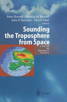Sounding the Troposphere from Space: A New Era for Atmospheric Chemistry