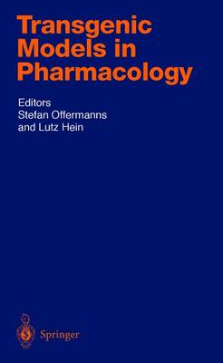 Transgenic Models in Pharmacology