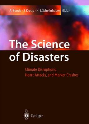 The Science of Disasters: Climate Disruptions, Heart Attacks, and Market Crashes