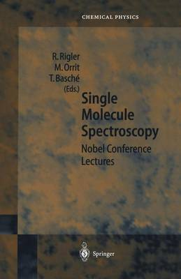 Single Molecule Spectroscopy: Nobel Conference Lectures