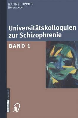 Universitatskolloquien Zur Schizophrenie: Band 1