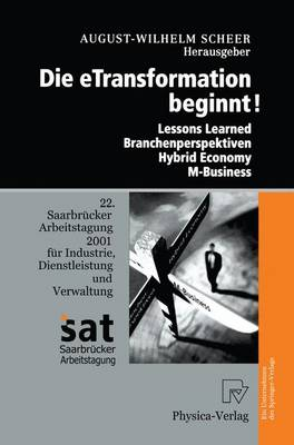 Die Etransformation Beginnt!: Lessons Learned - Branchenperspektiven Hybrid Economy - M-Business