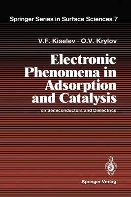 Electronic Phenomena in Adsorption and Catalysis on Semiconductors and Dielectrics