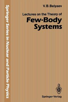 Lectures on the Theory of Few-Body Systems