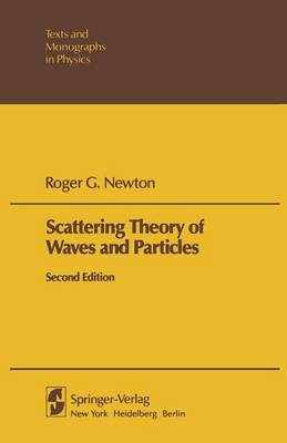 Scattering Theory of Waves and Particles: 1982